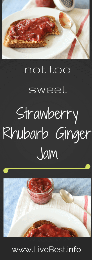 Strawberry Rhubarb Ginger Jam recipe | Perk up your toast, oatmeal, pancakes, French toast or yogurt with Strawberry Rhubarb Ginger jam. This recipe was my souvenir from Ireland. Real food naturally. www.LiveBest.info