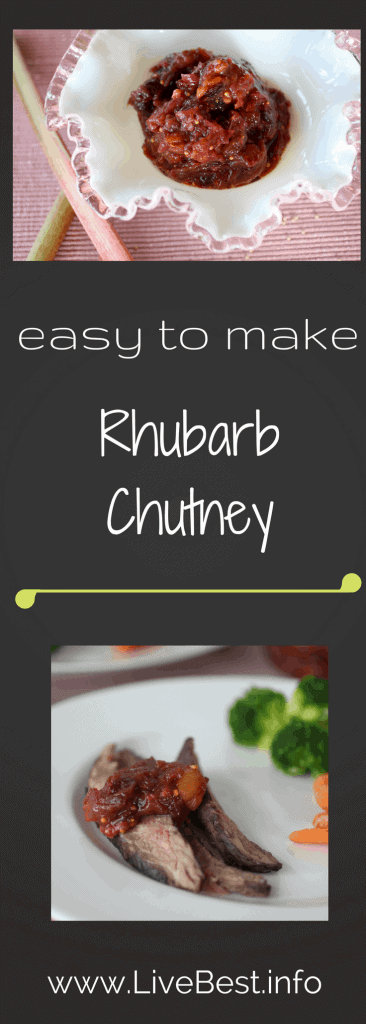 Rhubarb Chutney| Don't you love that rhubarb can be sweet or savory? Rhubarb can be diced and added to muffins and breads, cooked into a jam, braised with chicken or meat stews, simmered into syrups or made into chutney. Real food naturally. www.LiveBest.info