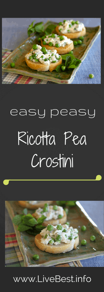 Ricotta Pea Crostini | This recipe is easy, fresh and taste great, plus ricotta is protein-rich. Breakfast, lunch, dinner or appetizer, this recipe works on any menu! www.LiveBest.info