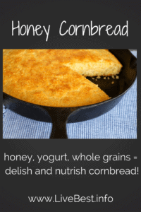 Honey Cornbread | Simple ingredients make this wholesome cornbread. Drizzle with honey today. Toast and top with yogurt and berries tomorrow. www.LiveBest.info