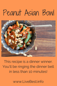 Peanut Asian Rice Bowl | Convenience foods make this bowl a 10 minute meal. That's a dinner winner! www.LiveBest.info