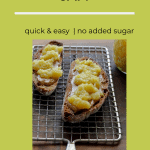 Pineapple jam on toast